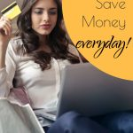 Easy tips to save money every day on simple things.